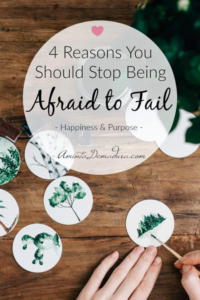 How to Stop Being Afraid of Failure