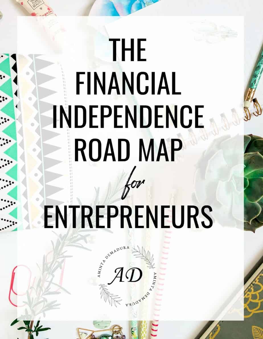 Financial Independence Road Map
