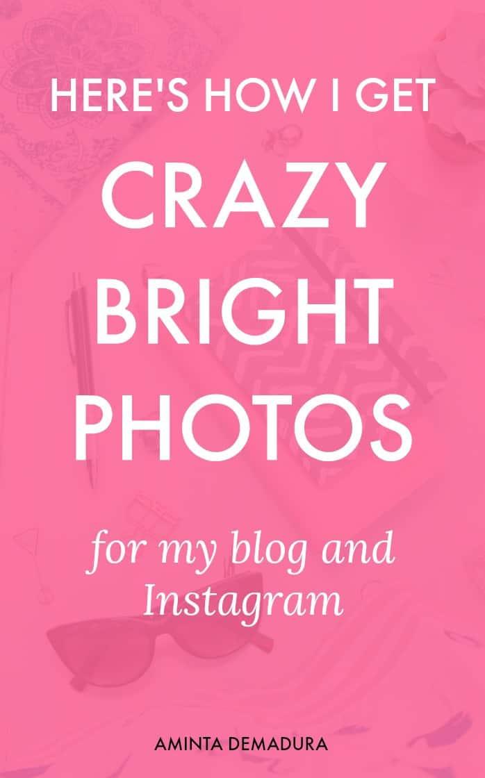 how to get bright photos blog