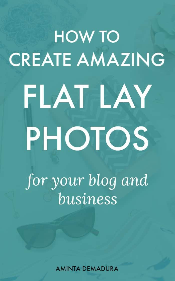 How to Create flatlay photos for your blog