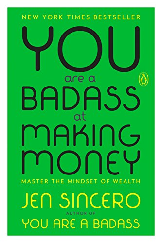 you are a badass making money