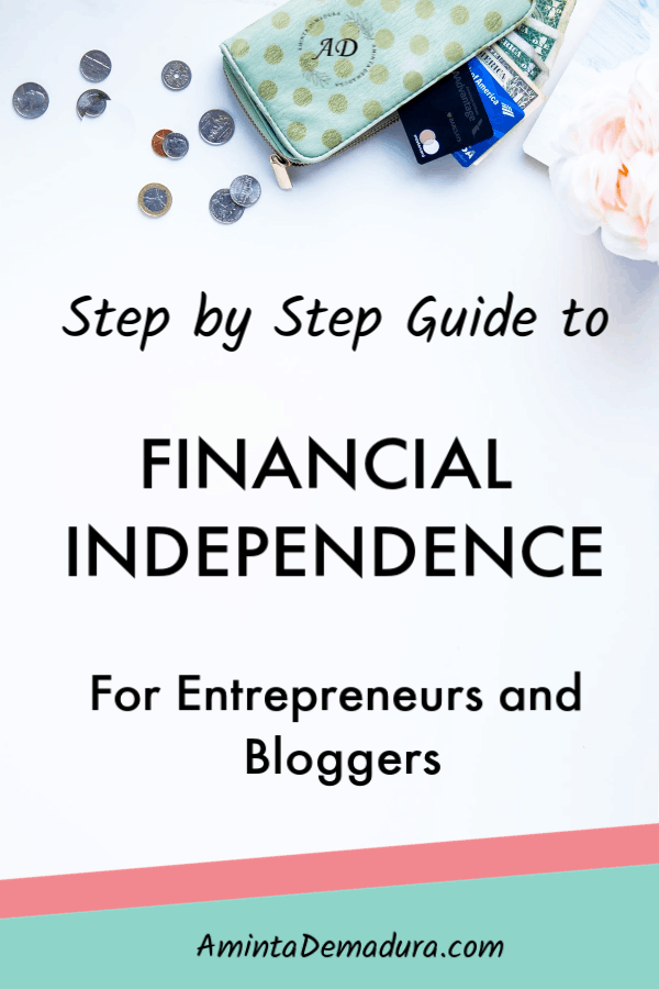 financial independence for entrepreneurs and bloggers