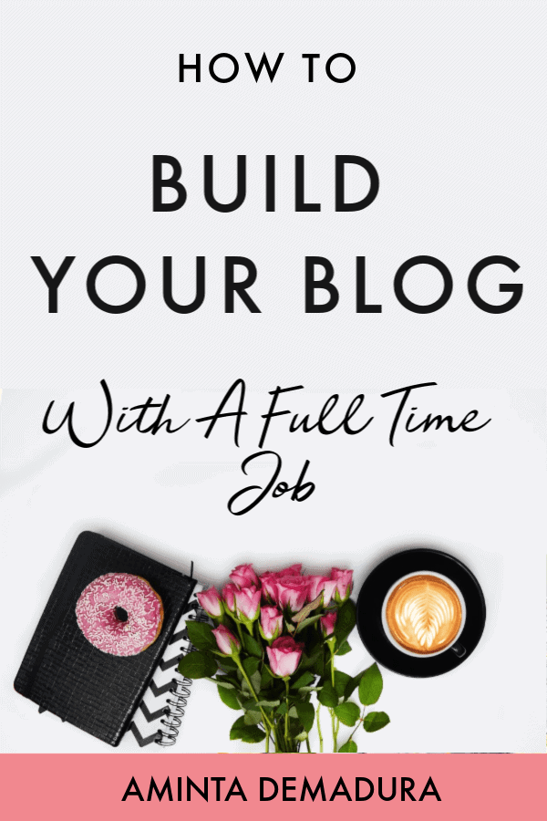 build your blog with full time job