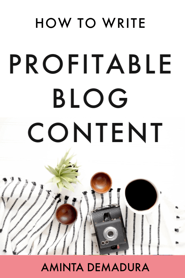 how to write profitable blog content-min