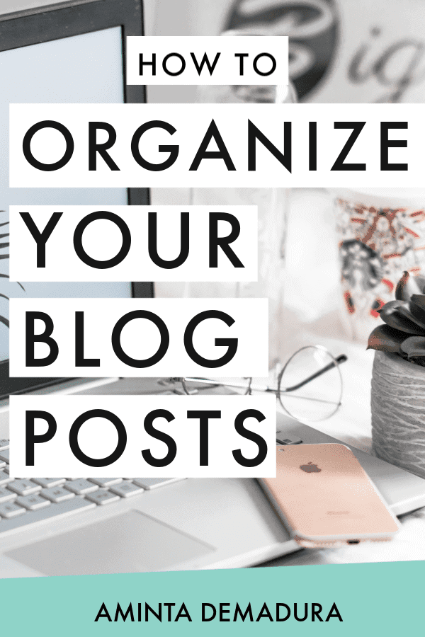 how to organize blog posts (1)