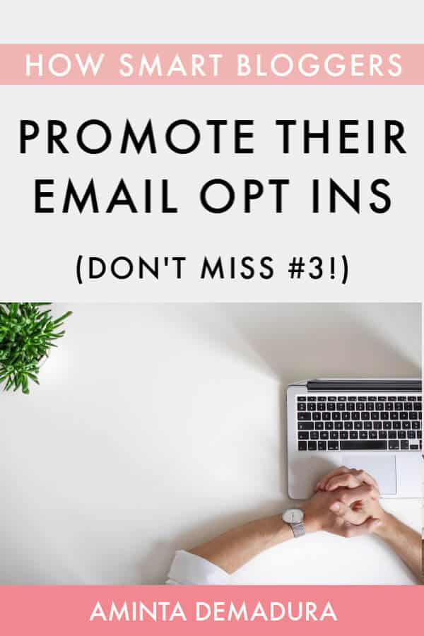 how to promote your email opt in