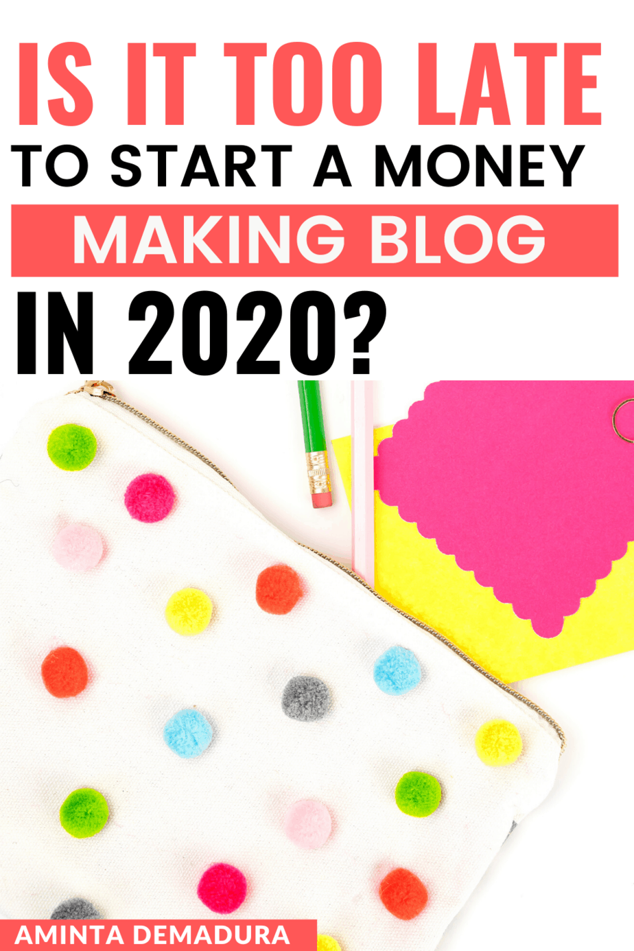 Is it too late to start a money making blog in 2020