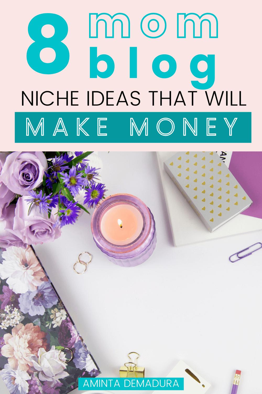 niche ideas for mom blogs